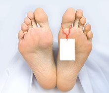 Two Feet Of A Dead Body With An Identification Tag Blank Sign