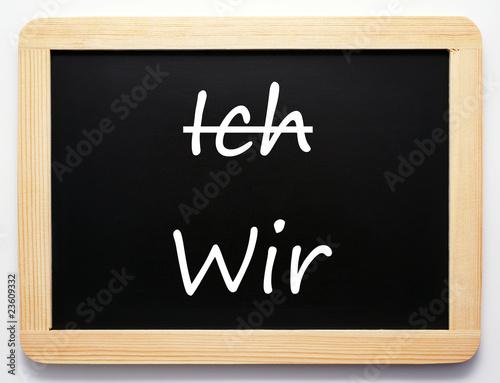 Fotografie, Tablou  Ich / Wir - Konzept Tafel