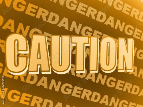 Fototapety, obrazy: Danger - Caution