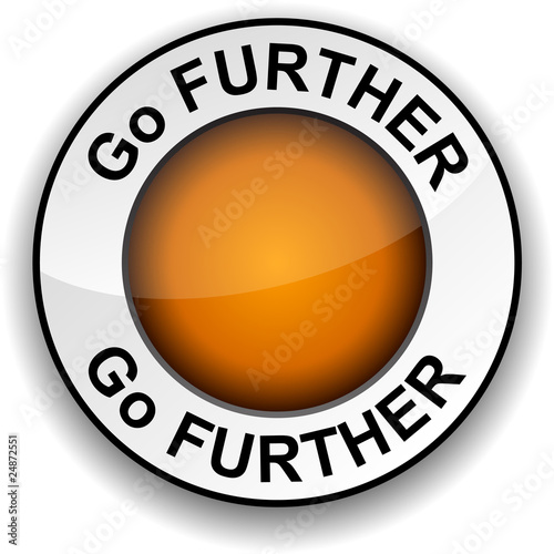 Go further  round button. Poster