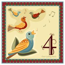 The 12 Days Of Christmas- Four Calling Birds