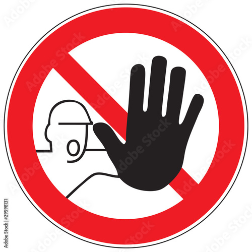 Fotografía  Zeichen Zutritt für Unbefugte verboten