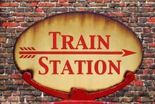 Retro Sign Train Station