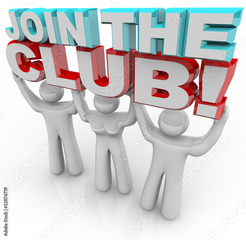 Fotografie, Obraz  Join the Club - Membership Recruitment Team