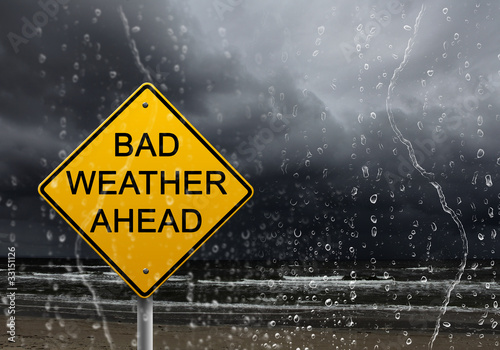 warning sign of bad weather ahead Fototapet