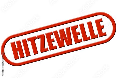 Fotografia  Stempel rot rel HITZEWELLE