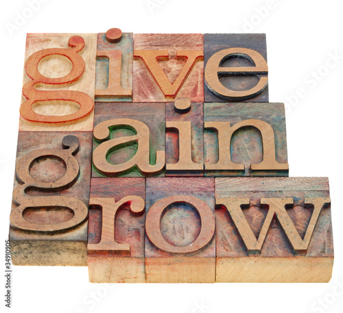 give, gain and grow Wallpaper Mural