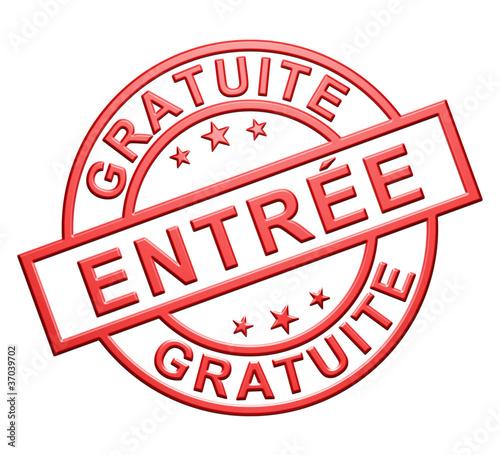 """""""Entrée Gratuite"""" Cachet (rouge) Billede på lærred"""