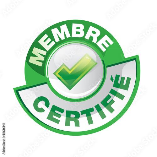 bouton : membre certifié Fototapete