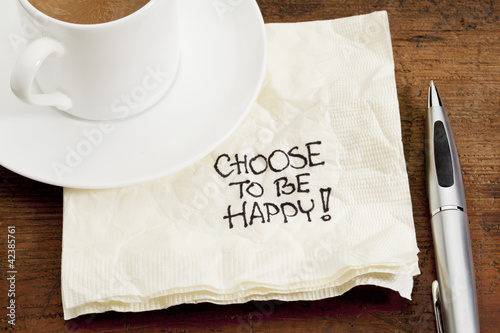 Photo choose to be happy on a napkin