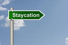 Taking A Staycation
