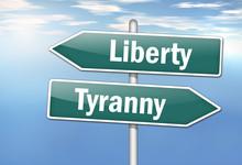 "Signpost ""Liberty Vs. Tyranny"""