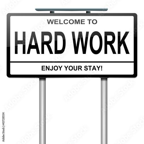 Hard work concept. Poster