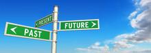 Signpost PAST, PRESENT & FUTURE