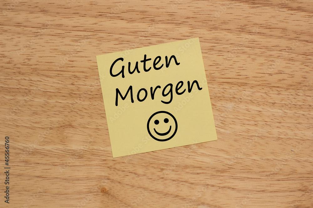 Brett Mit Einem Gelben Zettel Und Guten Morgen Foto Poster
