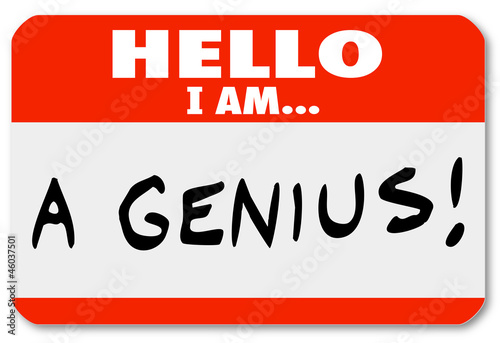 Fotografia  Hello I Am A Genius Nametag Expert Brilliant Thinker