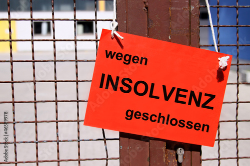 Fotografía  wegen INSOLVENZ geschlossen - Schild am Werkstor