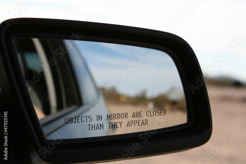 Fotografija  Objects in Mirror are Closer than they Appear