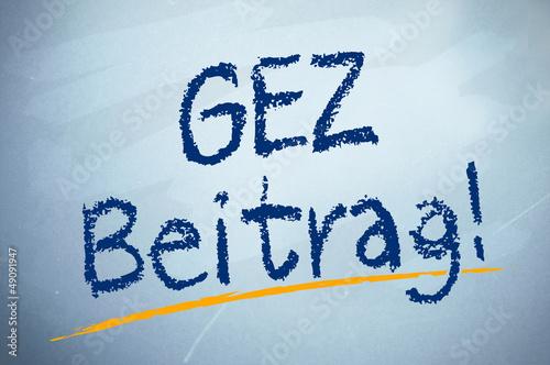 Kreidetafel mit GEZ Beitrag Wallpaper Mural
