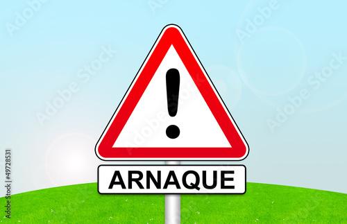 Fotografiet  panneau attention arnaque
