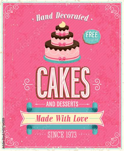 Papiers peints Affiche vintage Vintage Cakes Poster. Vector illustration.