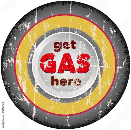 vintage gas advertising sign, car wheel, vector illustration