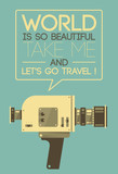 Vintage poster with retro video camera saying Let's travel ! Concepts: travel and tourism, video sharing services (Youtube etc.)