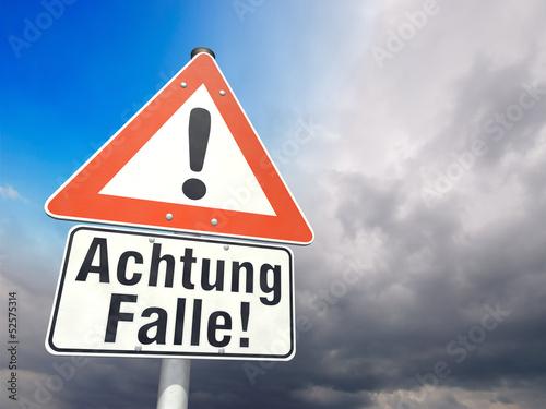 Fotografia  Schild Achtung Falle!