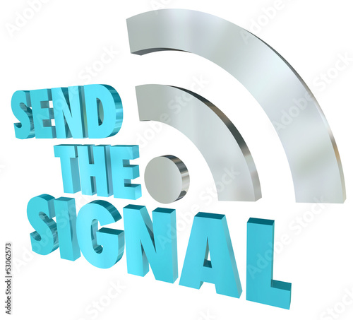 Send the Signal Streaming Message 3D Words Digital