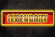 Leuchtreklame Legendary