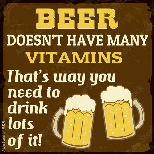 Beer dosen't have many vitamins, vintage poster