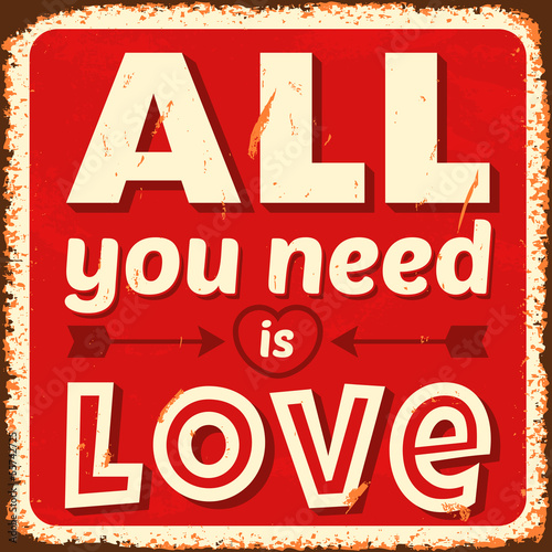 Photo  All you need is love. Vector illustration.