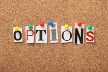 The Word Options On A Cork Notice Board