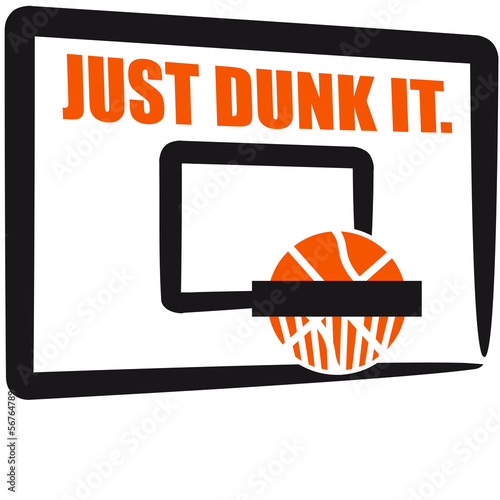Just Dunk It Basketball Dunking Design Poster