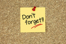 Don't Forget!!. Cork Board