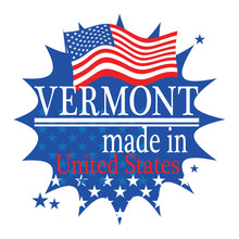 Label With Flag And Text Made In Vermont, Vector