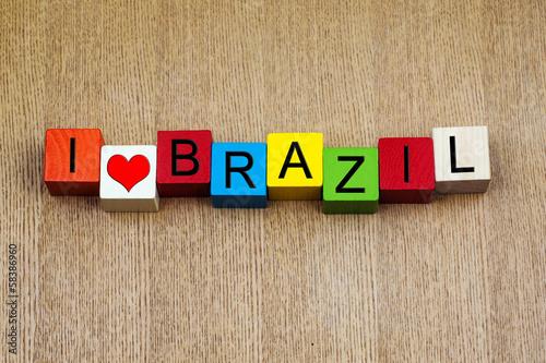 Papiers peints Amérique du Sud I Love Brazil - sign series for travel and holidays