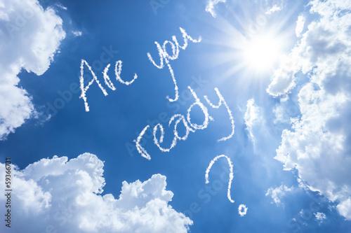 Fotografía  Are You Ready written on a beautiful sky