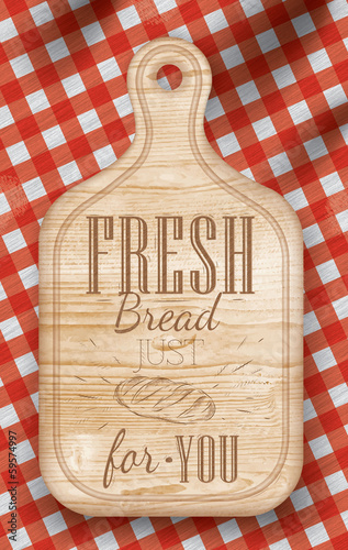 Poster  light color  lettering Fresh bread for you - 59574997