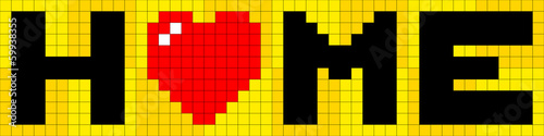 Photo sur Toile Pixel 8-bit Pixel Lettering of Home with Love Heart