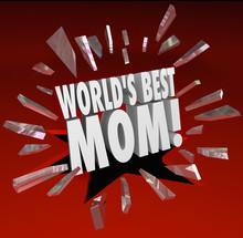 Worlds Best Mom Words Break Th...