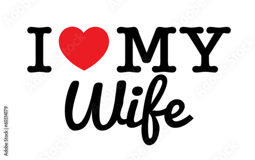 I Love My Wife Jaime Ma Femme Buy This Stock Vector And