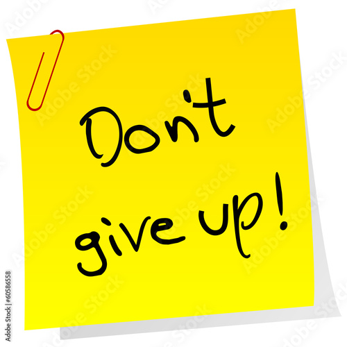 Photo  Sticker note with inspiring message Don't give up