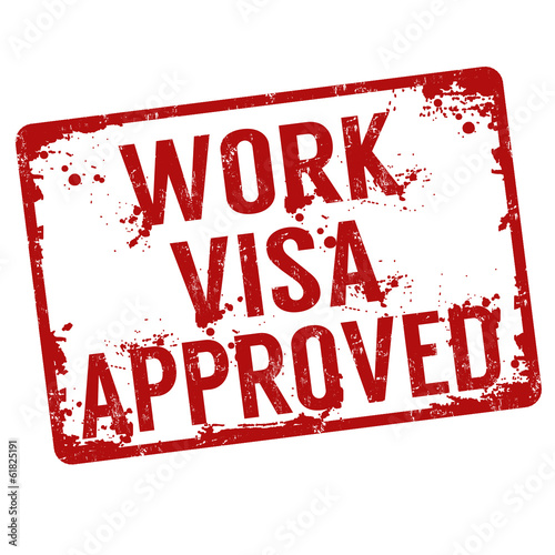 Fotografie, Obraz  Work visa approved stamp