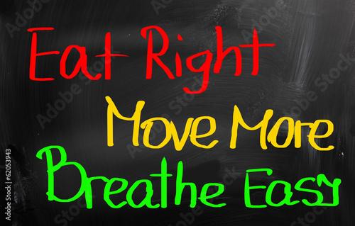 Eat Right Move More Breathe Easy Concept
