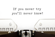 If You Never Try You Will Neve...