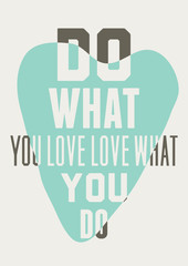 Fototapeta Do what you love love what you do. Background of blue hearts