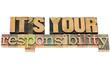 Leinwanddruck Bild - it is your responsibility