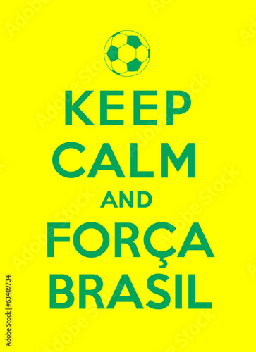 Photo  keep calm and Forca Brasil