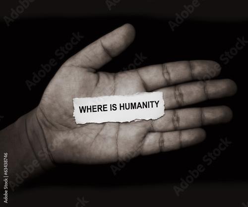 Fotografie, Obraz  where is humanity